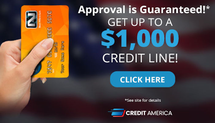 Credit America: Your Approval is Guaranteed!* Get up to a $1,000 Credit Line!