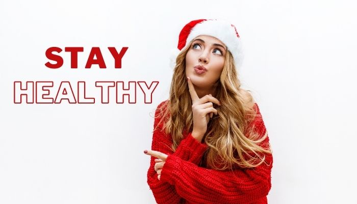 #4 Ways To Stay Healthy During the Holidays